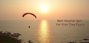 Best Vacation Spot – For First Time Flyers
