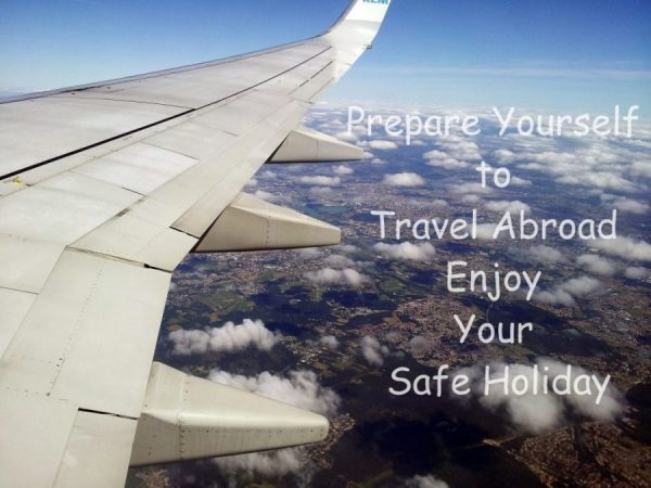 Prepare Yourself to Travel Abroad