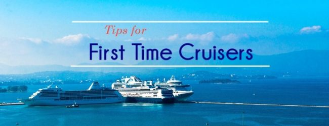 5 Useful Tips for First-Time Cruisers